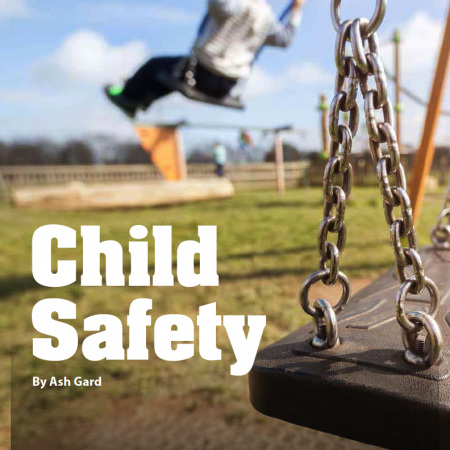 Child Safety by Ash Gard
